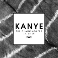 The Chainsmokers Kanye