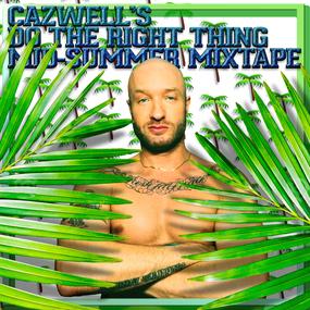 Cazwell Mixtape